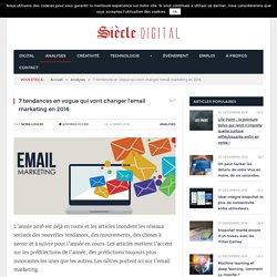7 tendances qui vont changer l'email marketing en 2016