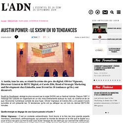 Le SXSW en 10 tendances - INNOVATION