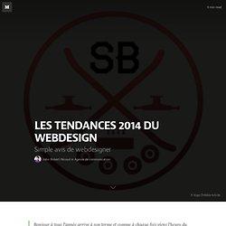 LES TENDANCES 2014 DU WEBDESIGN — Agence de communication