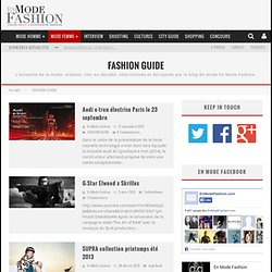 FASHION | Blog Mode + Urban Culture | En Mode Fashion.com