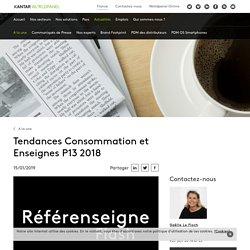Tendances Consommation et Enseignes P13 2018