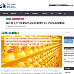 Top 10 des tendances mondiales de consommation