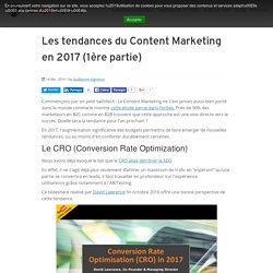 Les tendances du Content Marketing en 2017 (1ère partie)