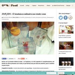 SIAL 2014 : 12 tendances culinaires au rendez-vous