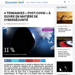 4 tendances « post-covid » à suivre en matière de cybersécurité