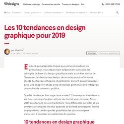 Les 10 tendances en design graphique pour 2019