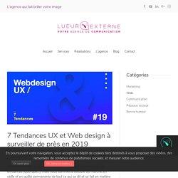 7 Tendances UX et Web design à surveiller de près en 2019