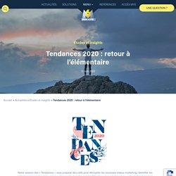 Tendances 2020 : retour à l'élémentaire - M6 Publicité