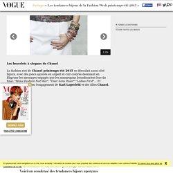 Les tendances bijoux de la Fashion Week printemps-été 2015