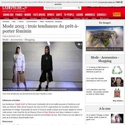 Mode 2015 : trois tendances du prêt-à-porter féminin - 05/01/2015 - LaDepeche.fr