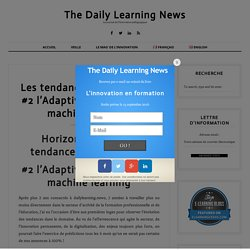 Les tendances en formation #2 l'Adaptive Learning et le machine learning