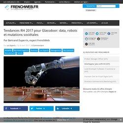 Tendances RH 2017 pour Glassdoor: data, robots et mutations sociétales