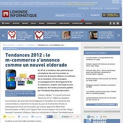 Tendances 2012 : le m-commerce s'annonce comme un nouvel eldorado