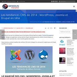 Les tendances CMS de 2014 : Wordpress, Joomla et Drupal en tête - GENIOUS Interactive - Groupe GENIOUS