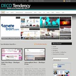 Déco tendency – Le blog déco de toutes les tendances design – Intérieur, Meuble, Luminaire