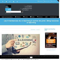Les 6 tendances du e-learning à suivre de près