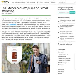 Les 6 tendances majeures de l'email marketing