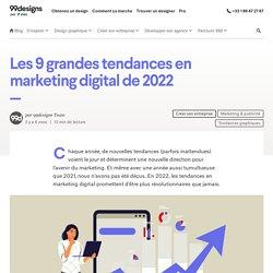 Les 9 grandes tendances en marketing digital de 2021