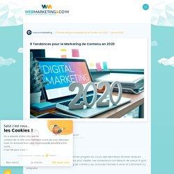 ▷ 8 Tendances pour le Marketing de Contenu en 2020