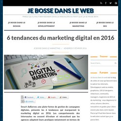 6 tendances du marketing digital en 2016
