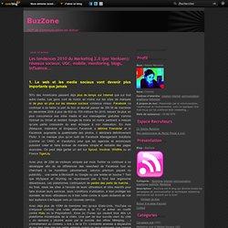 Les tendances 2010 du Marketing 2,0 (par Vanksen): réseaux socia