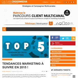 Tendances marketing à suivre en 2015 !