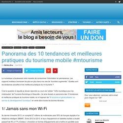 Panorama des 10 tendances et meilleures pratiques du tourisme mobile #mtourisme