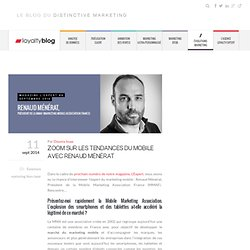 Zoom sur les tendances du mobile avec Renaud Ménérat