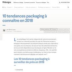 10 tendances packaging à connaître en 2018