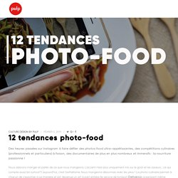 12 tendances photo-food - Pulp Design