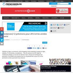 [Tendances] 12 prévisions pour 2012 et les années à venir