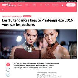 Les 10 tendances beauté Printemps-Été 2016 vues sur les podiums
