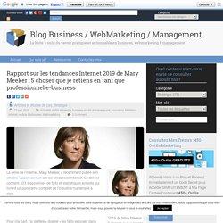 Rapport sur les tendances Internet 2019 de Mary Meeker : 5 choses que je retiens en tant que professionnel e-business