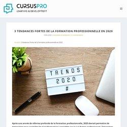 3 tendances fortes de la formation professionnelle en 2020