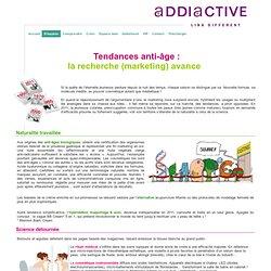 Tendances anti-âge: la recherche (marketing) avance