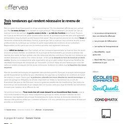 Trois tendances qui rendent nécessaire le revenu de base - Le blog d'Effervea
