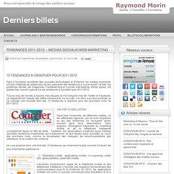 TENDANCES 2011-2012 – MEDIAS SOCIAUX/WEB MARKETING