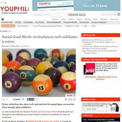 Social Good Week: 10 tendances web solidaires à suivre