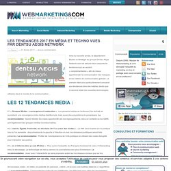 ▷ Les tendances 2017 en média et techno vues par Dentsu Aegis Network