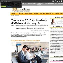 Tendances 2015 en tourisme d'affaires et de congrès