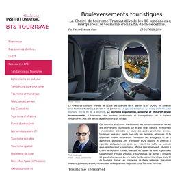 Tendances du Tourisme - BTS Tourisme Limayrac Toulouse Agnès ROBIRA