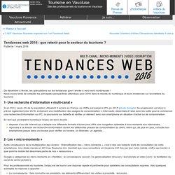 Tendances web 2016 : que retenir pour le secteur du tourisme ? - Tourisme en Vaucluse