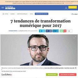 7 tendances de transformation numérique pour 2017