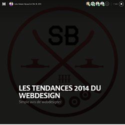 LES TENDANCES 2014 DU WEBDESIGN
