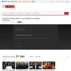 """Visual do """"lenhador urbano"""" é nova tendência nas cidades americanas - GloboNews - GloboNews em Pauta - Catálogo de Vídeos"""