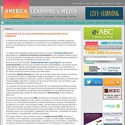 e-Learning 2.0: la nueva tendencia de capacitación en las empresas