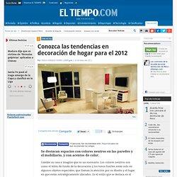 Tendencias en decoración en 2012 - Noticias de Salud, Educación, Turismo, Ciencia, Ecología y Vida de hoy