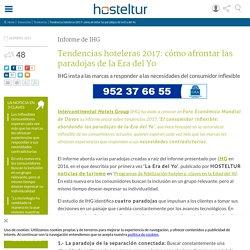 Tendencias hoteleras 2017: cómo afrontar las paradojas de la Era del Yo