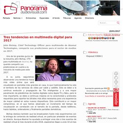 Tres tendencias en multimedia digital para 2017