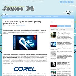 Tendencias y conceptos en diseño gráfico y publicidad 2012 ~ Juance DG